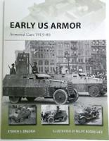 Vanguard: Early US Armor - Armored Cars 1915-40 Osprey Books