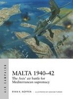 Air Campaign: Malta 1940-42 The Axis' Air Battle for Mediterranean Supremacy Osprey Books