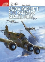 Combat Aircraft: Savoia-Marchetti S79 Sparviero Bomber Units Osprey Books