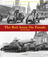 Red Army on Parade 1917-1945 (Hardback) Canfora Publishing