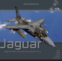 Duke Hawkins Aircraft in Detail 1: Specat Jaguar Royal Air Force, Armee de l'Air, Indian Air Force Historical Military Heritage Books