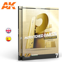 Learning Series 7: Photo-Etched Parts Complete Guide Book AK Interactive