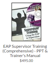EAP Supervisor Training (Comprehensive) - PPT & Trainer's Manual