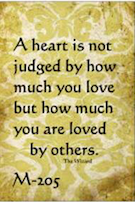 A hear is not judged by how much you love...