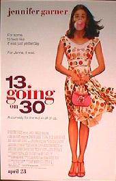 13 GOING ON 30 original issue rolled double sided 1-sheet movie poster