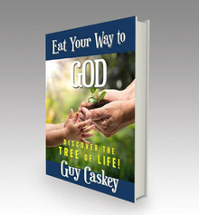 Eat Your Way to God: Discover the Tree of Life