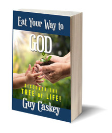 Eat Your Way to God: Discover the Tree of Life (PB)