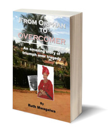 From Orphan to Overcomer: The Amazing Story of Triumph over Tragedy (PB)
