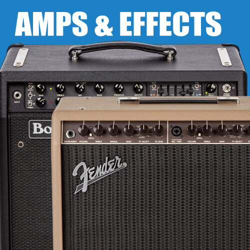 Amps & Effects