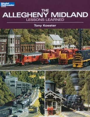 12438 Kalmbach Publishing Book Allegheny Midland Lessons Learned
