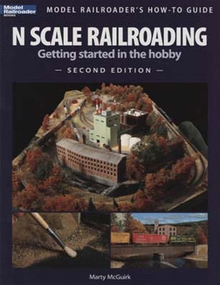 12428 Kalmbach Books N Scale Model Railroading Second Edition