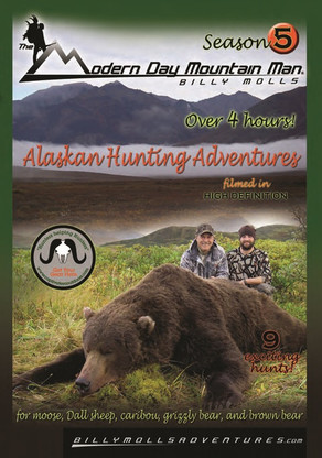billy molls alaskan hunting adventure grizzly brown bear moose shooting dvd movie season 5