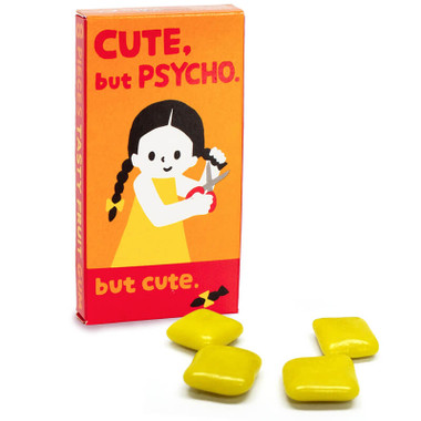 CUTE BUT PSYCHO  BUT CUTE GUM