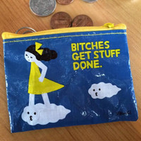 Bitches Get Stuff Done Coin Purse
