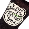 I Am Going To Get Shit Done. Later. Men's Socks