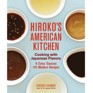 Hiroko's American Kitchen by Hiroko Shimbo