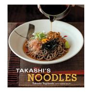 Takashi's Noodles by Takashi Yagihashi