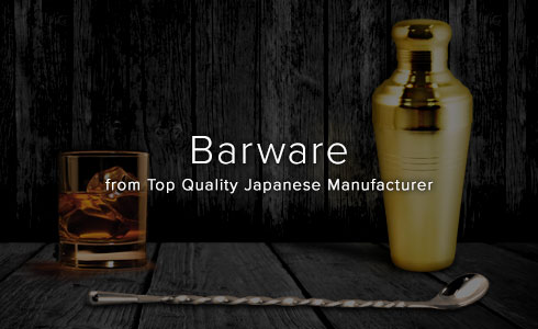 Barware from Japanese top quality manufacturers