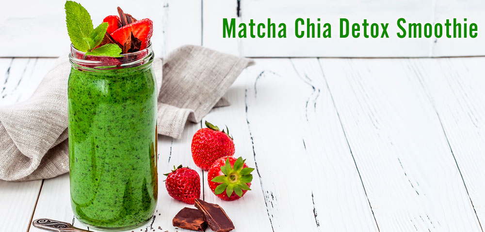 Recipe - Matcha Chia Detox Smoothie