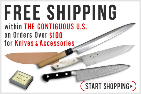 Free Shipping on Knives Orders Over $100 within the contiguous U.S.