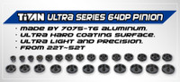 Titan 64dp Aluminum Pinion/Ultra Series (22T-38T)