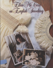 Ellen McCarn on English Smocking - good beginners guide and includes smocking designs