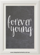 Product image of Forever Young Chalk Print