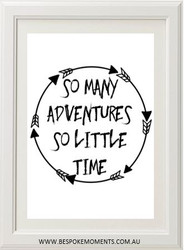 So Many Adventures Monochrome Print