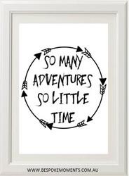 So Many Adventures Monochrome Print