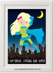Supergirl Brave, Strong, Super Print