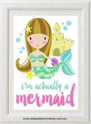 Actually A Mermaid Print