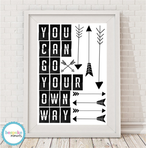 Product image of You Can Go Your Own Way Monochrome Print