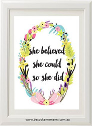 She Believed She Could Floral Print