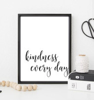 Free Printable - Kindness Every Day (Black)