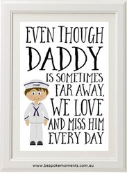Daddy/Mummy We Miss You Print - Navy Uniform 1