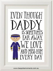 Daddy/Mummy We Miss You Print - Pilot/Military Uniform