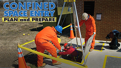 Confined Space Entry: Plan & Prepare