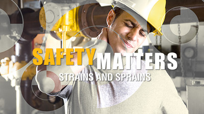 Safety Matters: Strains and Sprains