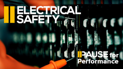 Pause for Performance: Electrical Safety