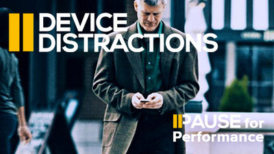 Pause for Performance:  Device Distraction