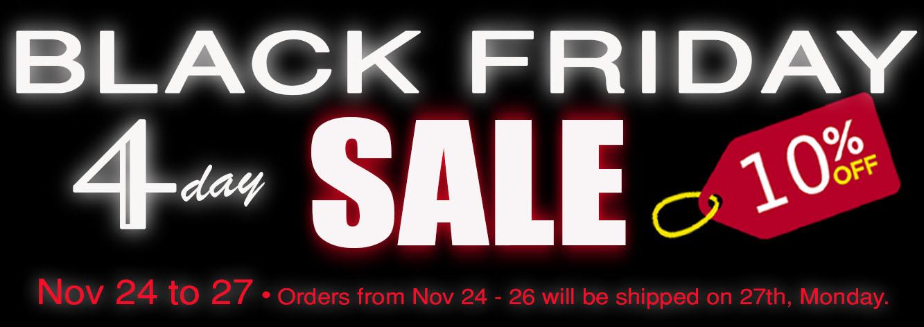 BLACK FRIDAY Sale 10% OFF