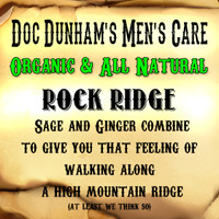 Doc Dunham's Rock Ridge - Sage and Ginger combine to give you that feeling of walking along a high mountain ridge.   Use our everyday Organic & 100% Natural lightweight moisturizing cologne body lotion as often as you want