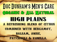 Doc Dunham's High Plains- A refreshing blend of citrus  combined with bergamot, balsam, anise,  patchouli & vanilla.