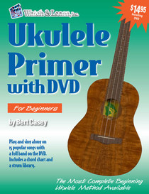 Ukulele Beginner Primer Book and DVD Video Lessons Uke Watch and Learn