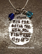 Thank You For Being The Mom You Didn't Have To Be Pewter Oval (Hypo-allergenic)