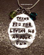 Thank You For Loving Me As Your Own Pewter Oval
