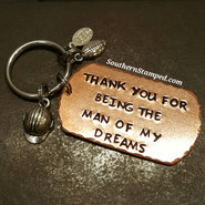 Thank You For Being The Man Of My Dreams Large Copper Dog Tag w/ 2 Charms