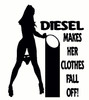 Diesel Makes Her Clothes Fall Off Decal