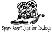 Spurs Aren't Just For Cowboys Decal