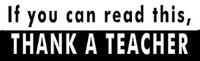 Thank A Teacher - Bumper Sticker